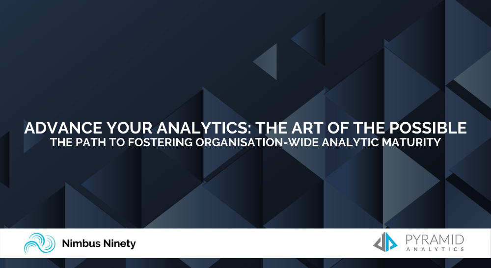 Advance Your Analytics: The Art Of The Possible