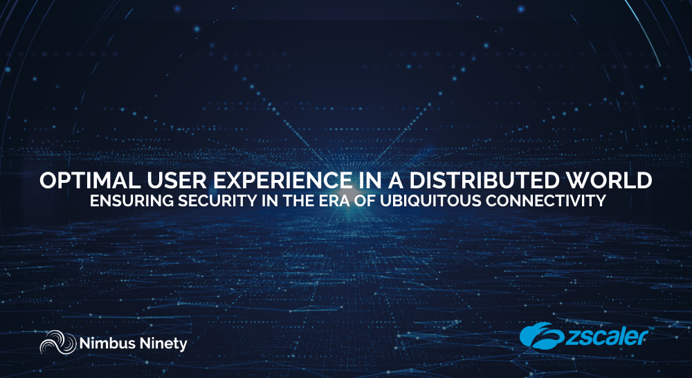 OPTIMAL USER EXPERIENCE IN A DISTRIBUTED WORLD