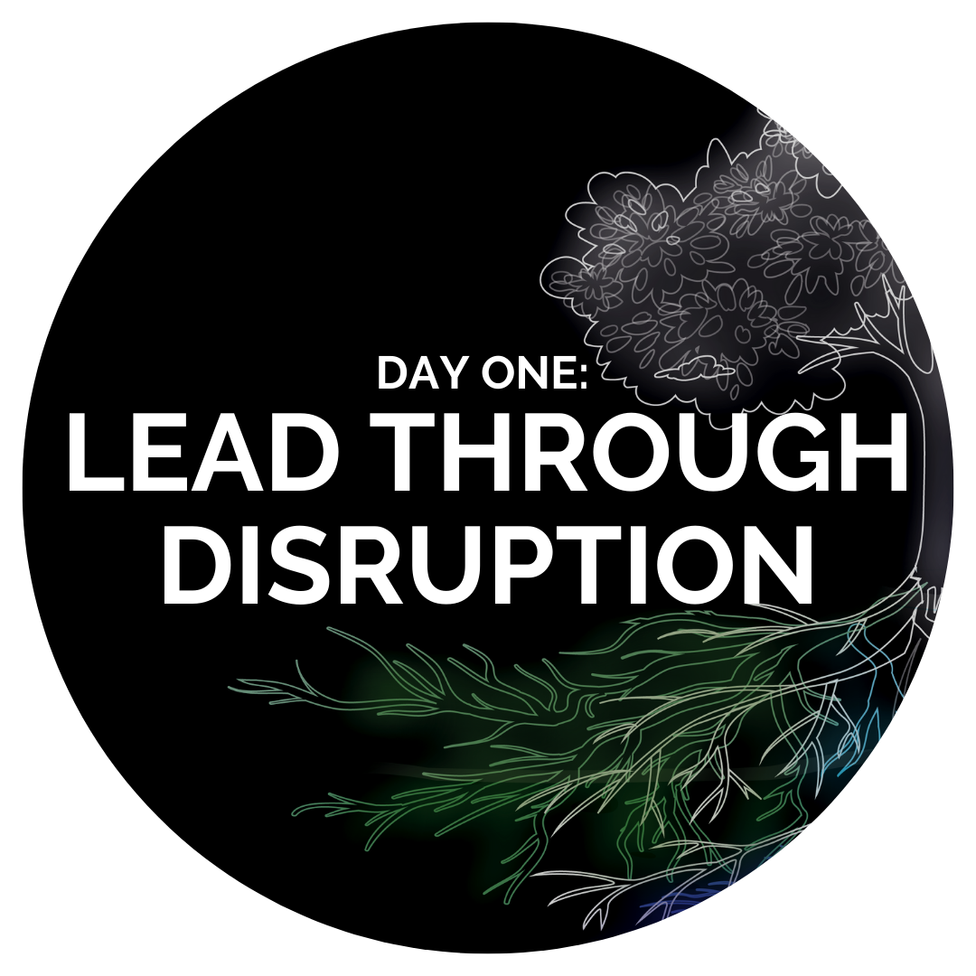 DAY ONE Lead Through Disruption