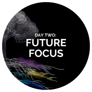 DAY TWO Future Focus