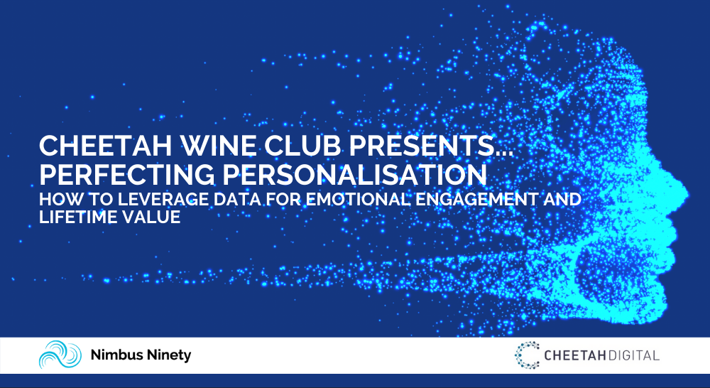 Cheetah Wine Club presents... Perfecting PersonalisatioN