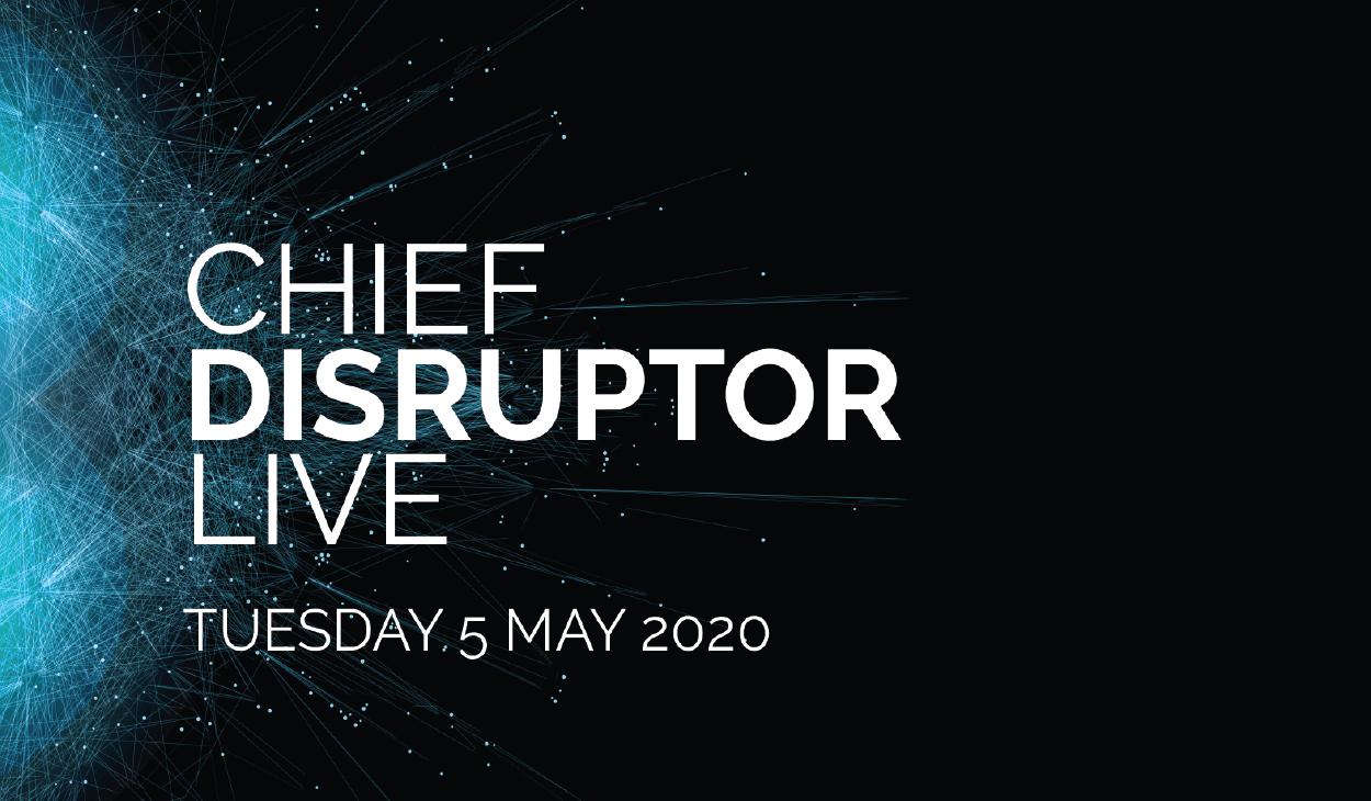 Chief Disruptor LIVE