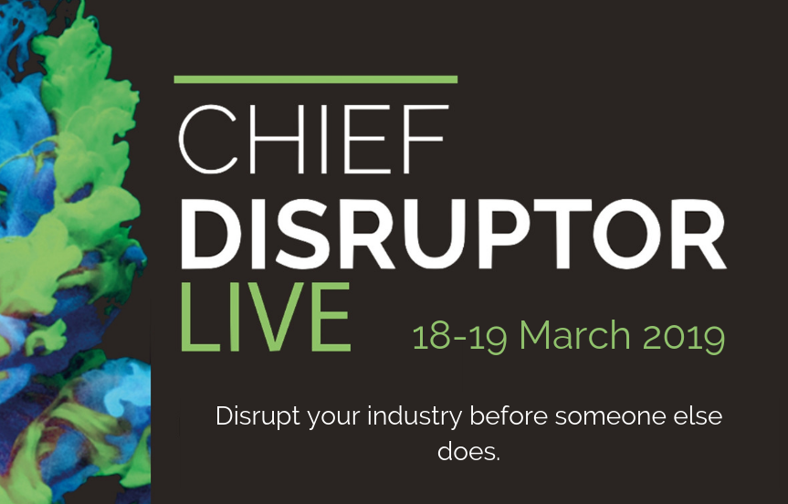 Chief Disruptor LIVE, March 2019 LinkedIn Banner (1)