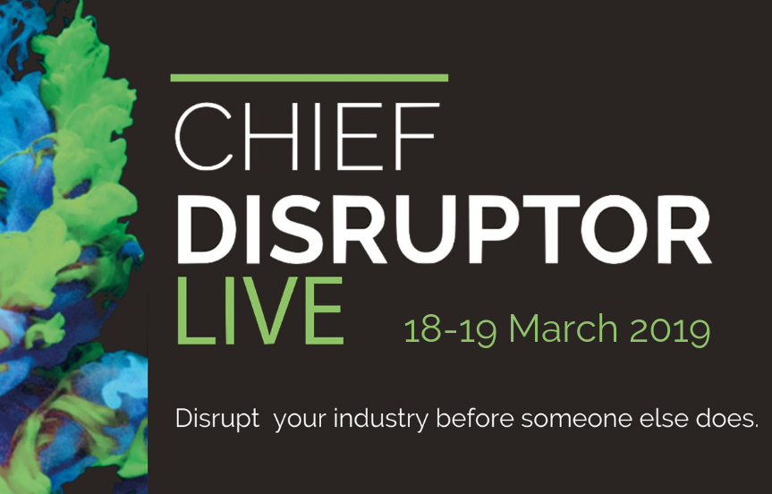 Chief Disruptor LIVE, March 2019 LinkedIn Banner