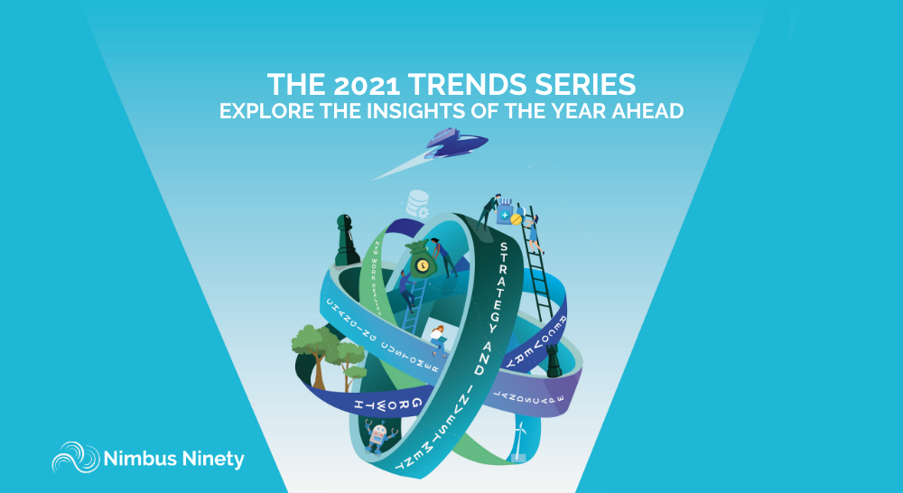 The 2021 Trends Series